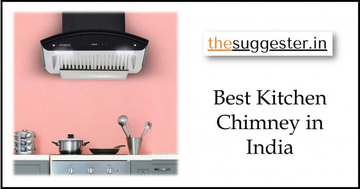 best kitchen chimneys in India in 2021